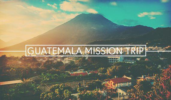 Preparing For Guatemala Mission Trip